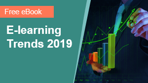 eLearning Trends 2019 - A View from the Trenches
